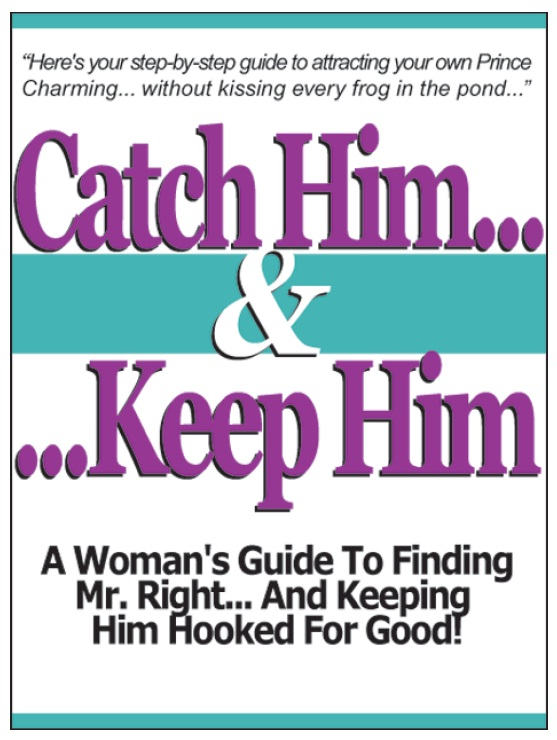 RELATIONSHIP - Catch Him and Keep Him Christian Carter