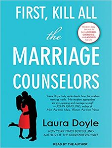 RE;ATIONSHIPS: KILL ALL THE MARRIAGE COUNSELORS, LAURA DOYLE