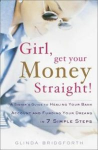 PROSPERITY - Glinda Bridgforth Girl Get Your Money Straight